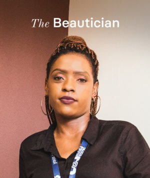 Nomathemba the beautician from Empangeni.