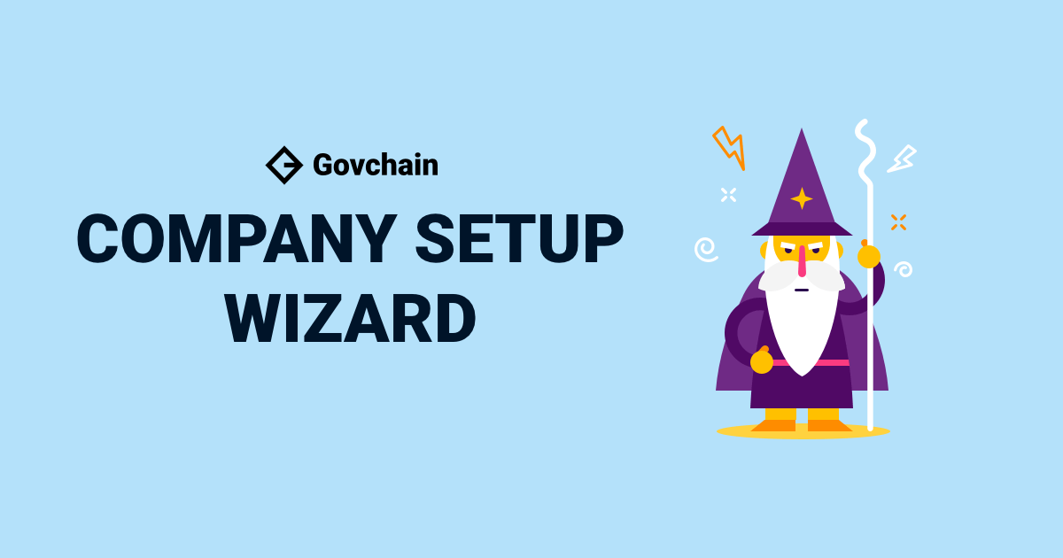 A wizard from govchain to help you with the requirements of setting up your business.